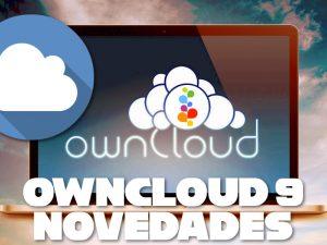 OwnCloud 9 Novedades Nube Privada