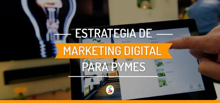 Estrategias de Marketing Digital para Pymes Openinnova