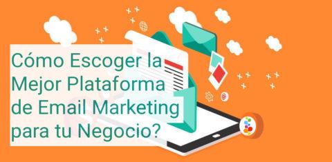 Cómo Escoger la Mejor Plataforma de Email Marketing para tu Negocio Openinnova