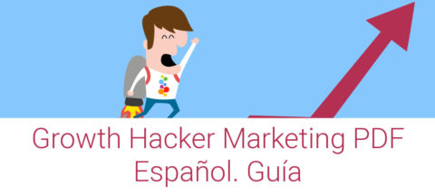 Growth Hacker Marketing PDF Español. Guía Openinnova