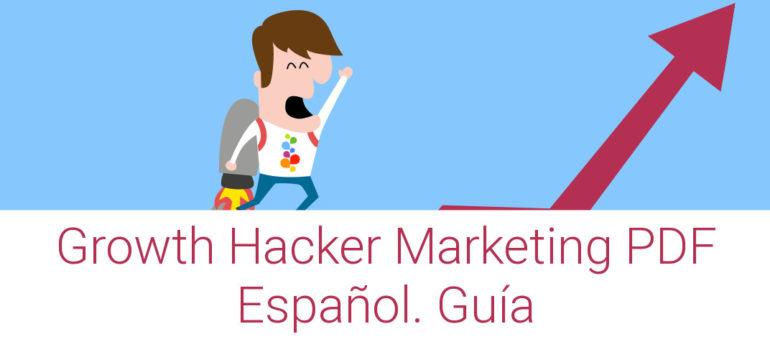 Growth Hacker Marketing PDF Español. Guía Openinnova