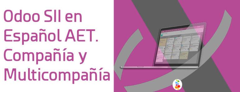Odoo SII en Español AET. Compañía y Multicompañía Openinnova