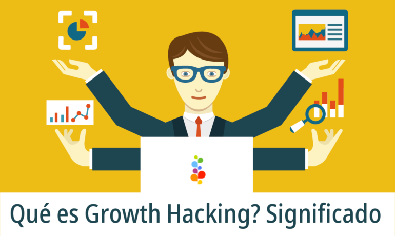 Qué es Growth Hacking? Significado. Openinnova