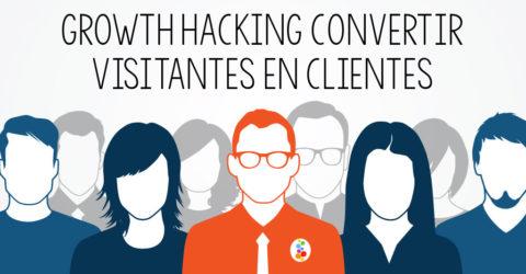 Growth Hacking Convertir Visitantes en Clientes Openinnova