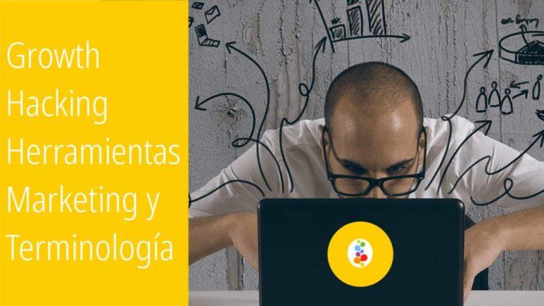 Growth Hacking Herramientas Marketing y Terminología. Openinnova