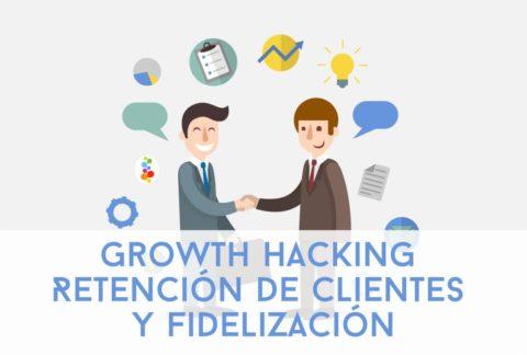 Growth Hacking Retención de Clientes y Fidelización Openinnova
