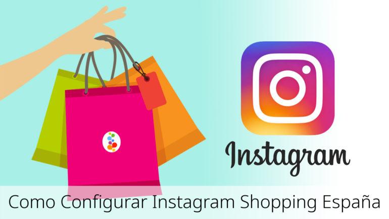 Como Configurar Instagram Shopping España - Openinnova