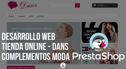 Desarrollo Web Tienda Online – Dans Complementos Moda