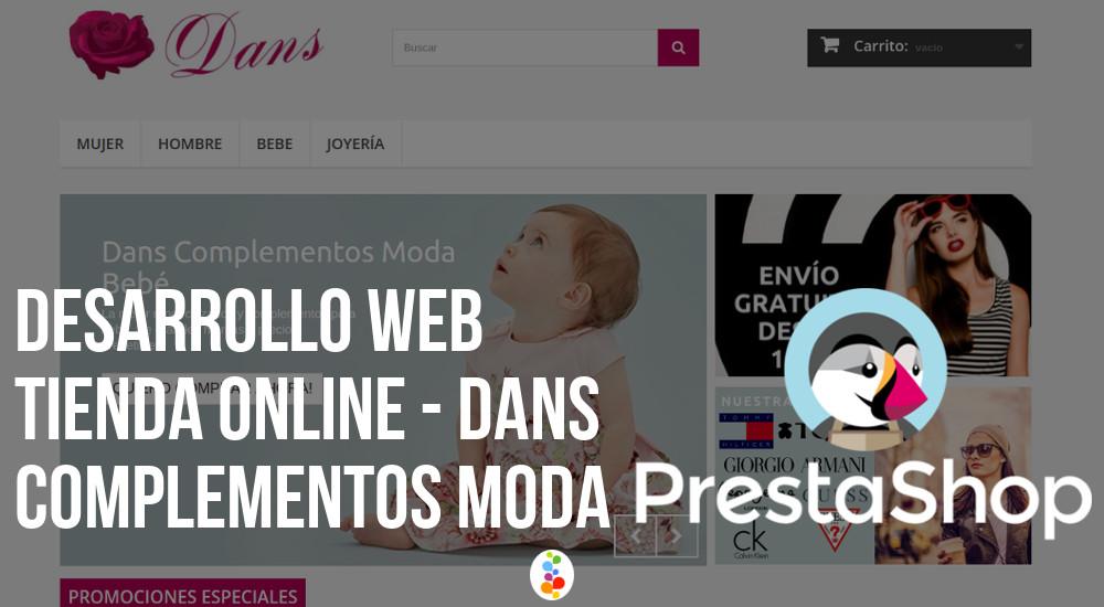 Desarrollo Web Tienda Online - Dans Complementos Moda