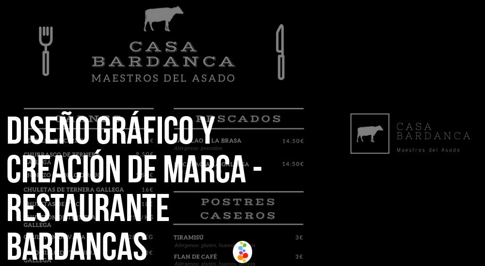 Diseño Gráfico y Creación de Marca - Restaurante Bardancas