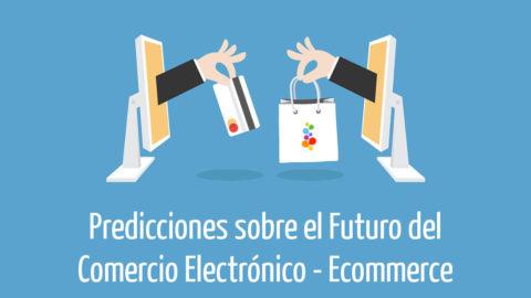 Predicciones sobre el Futuro del Comercio Electrónico - Ecommerce Openinnova