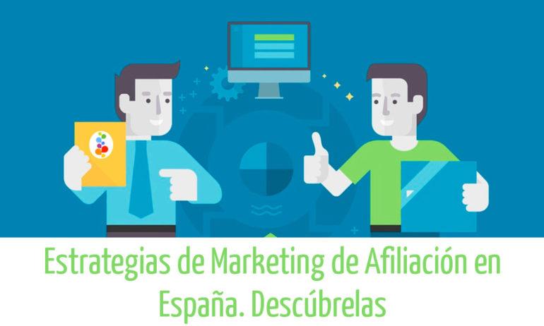 Estrategias de Marketing de Afiliación en España. Descúbrelas Openinnova