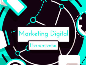 Herramientas de Marketing Digital Gratis