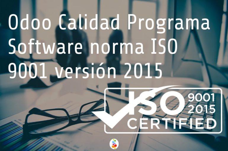 Odoo Calidad Programa Software norma ISO 9001 versión 2015 Openinnova