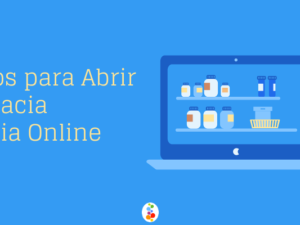 Requisitos para Abrir Parafarmacia y Farmacia Online