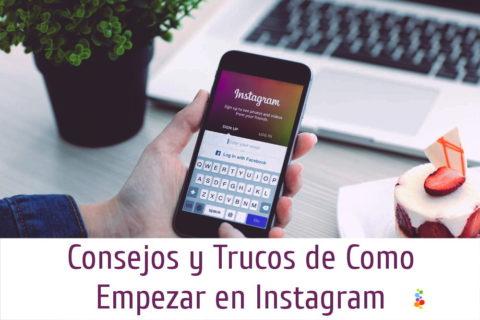 Consejos y Trucos de Como Empezar en Instagram Openinnova