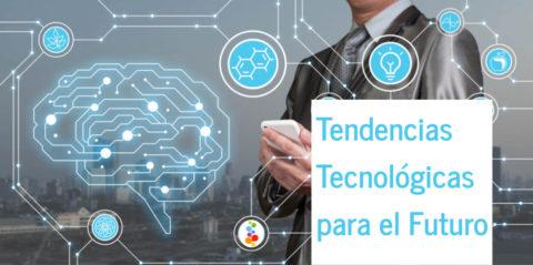 Tendencias Tecnológicas para el Futuro Openinnova
