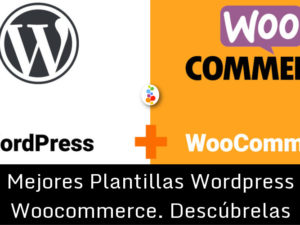 Mejores Plantillas WordPress Woocommerce. Descúbrelas