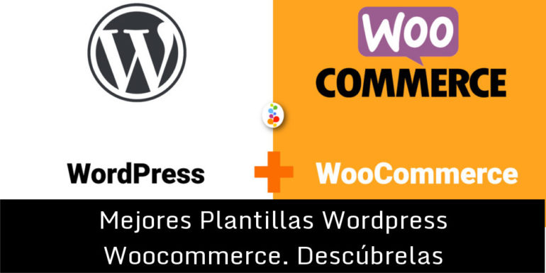 Mejores Plantillas Wordpress Woocommerce. Descúbrelas Openinnova
