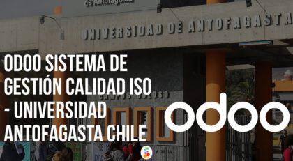 Odoo Sistema de Gestión Calidad ISO – Universidad Antofagasta Chile