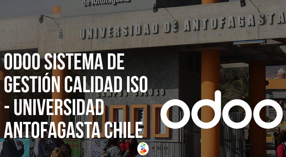 Odoo sistema de gestión calidad iso Universidad Antofagasta Chile Openinnova