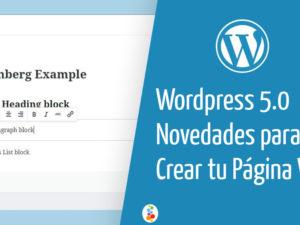 WordPress 5.0 Novedades para Crear tu Página Web