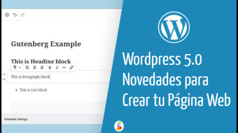 Wordpress 5.0 Novedades para Crear tu Página Web Openinnova