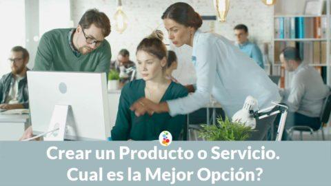 Crear un Producto o Servicio. Cual es la Mejor Opción? Openinnova