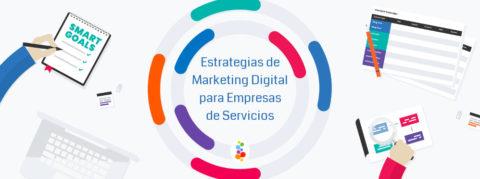 Estrategias de Marketing Digital para Empresas de Servicios