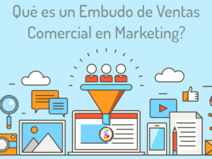 Qué es un Embudo de Ventas Comercial en Marketing?