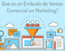 Qué es un Embudo de Ventas Comercial en Marketing? Openinnova