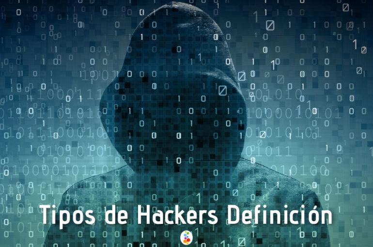 Tipos de Hackers Definición. Conócelo. Openinnova