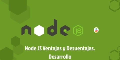 Node JS Ventajas y Desventajas. Desarrollo Openinnova