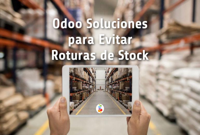 Odoo Soluciones para Evitar Roturas de Stock Openinnova