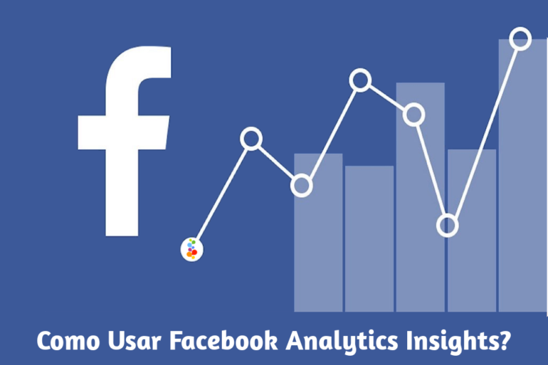 Como Usar Facebook Analytics Insights Openinnova