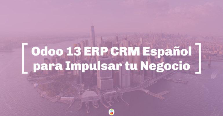 Odoo 13 ERP CRM Español para Impulsar tu Negocio Openinnova