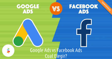 Google Ads vs Facebook Ads. Cual Elegir Openinnova
