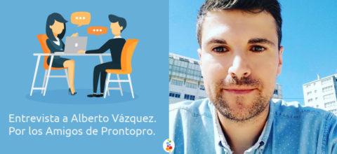 Entrevista a Alberto Vázquez. Por los Amigos de Prontopro. Openinnova