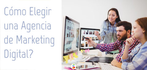 Cómo Elegir una Agencia de Marketing Digital? Openinnova