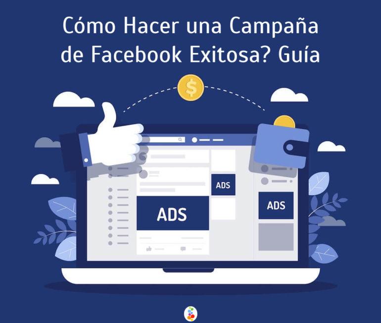 Cómo Hacer una Campaña de Facebook Exitosa? Guía Openinnova