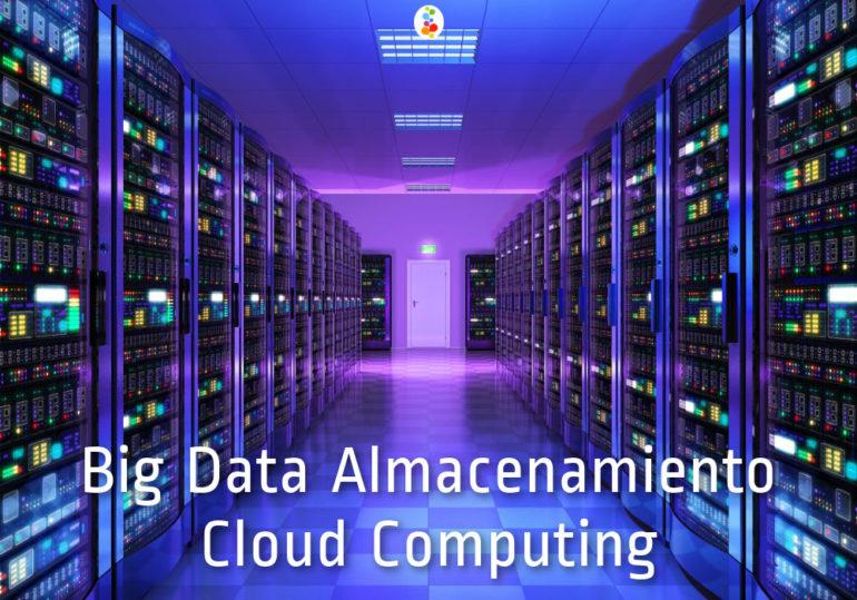 Big Data Almacenamiento Cloud Computing Openinnova