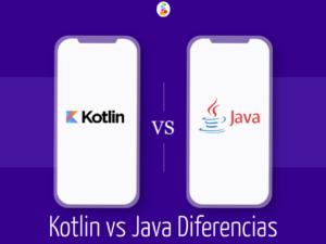 Kotlin vs Java Diferencias. Descúbrelo