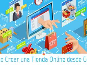 Como Crear una Tienda Online desde Cero?