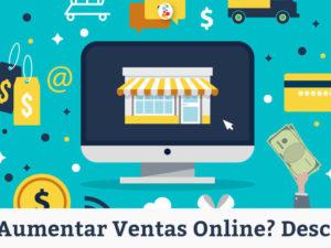 Cómo Aumentar Ventas Online? Descúbrelo