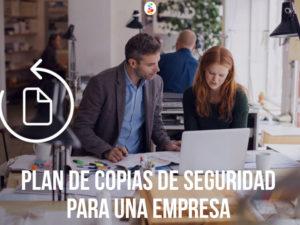 Plan de Copias de Seguridad para una Empresa