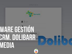 Software Gestión ERP, CRM. Dolibarr – Dismedia