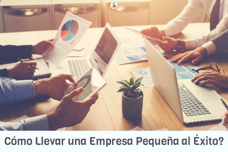Cómo Llevar una Empresa Pequeña al Éxito Openinnova