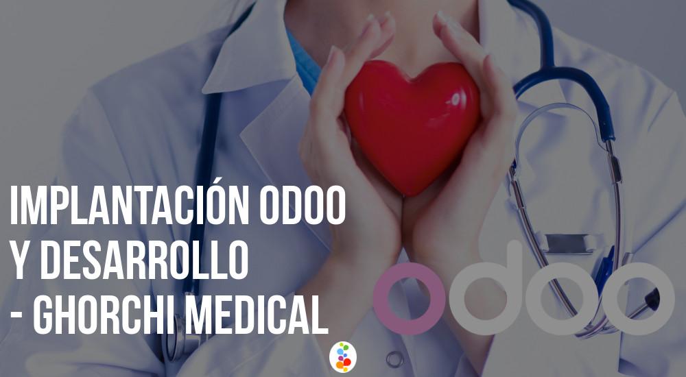 Implantación Odoo y desarrollo Odoo Ghorchi Medical Openinnova