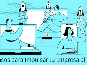 11 Pasos para Impulsar tu Empresa al Éxito