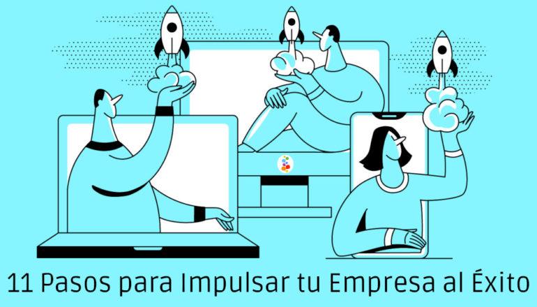 11 Pasos para Impulsar tu Empresa al Éxito Openinnova